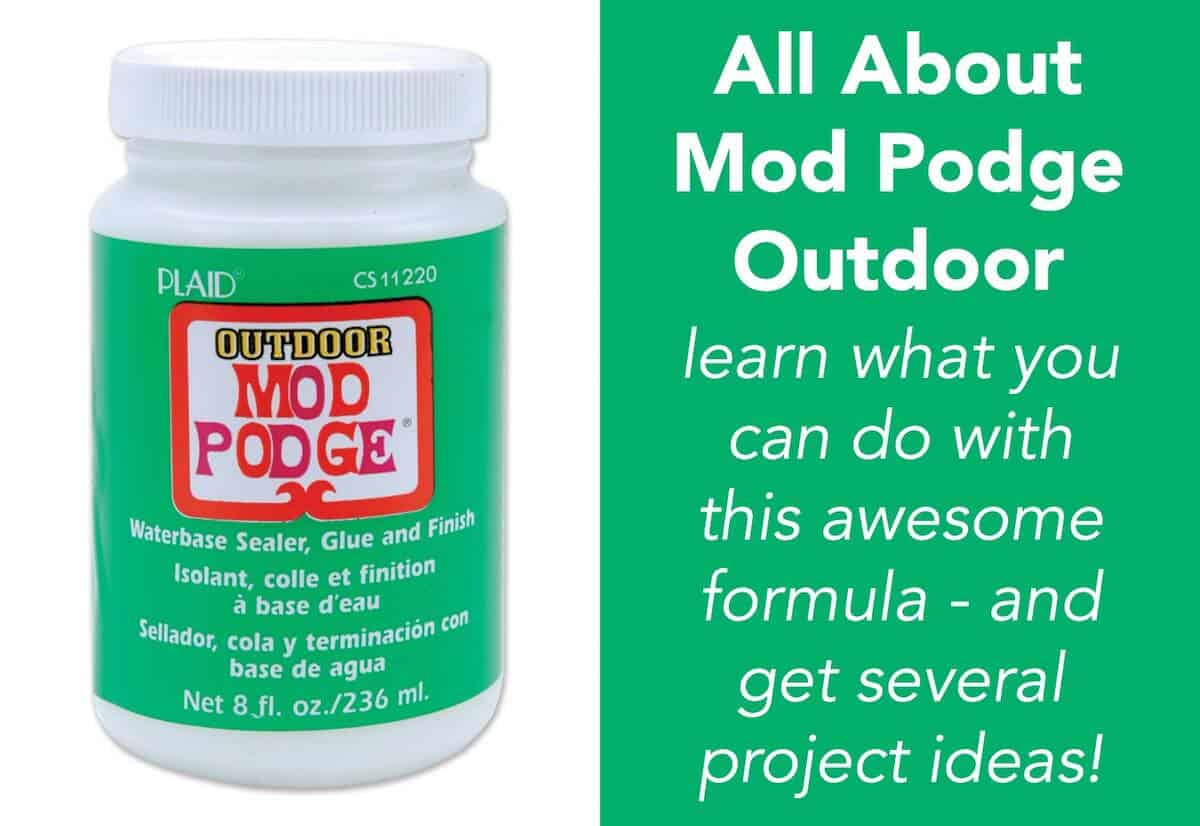 Mod podge outdoor review